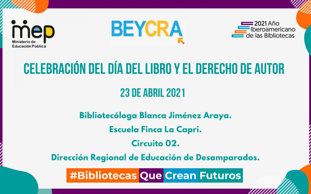Día del Libro en la biblioteca del Centro Educativo Finca La Capri de la Dirección Regional de Educación de Desamparados.