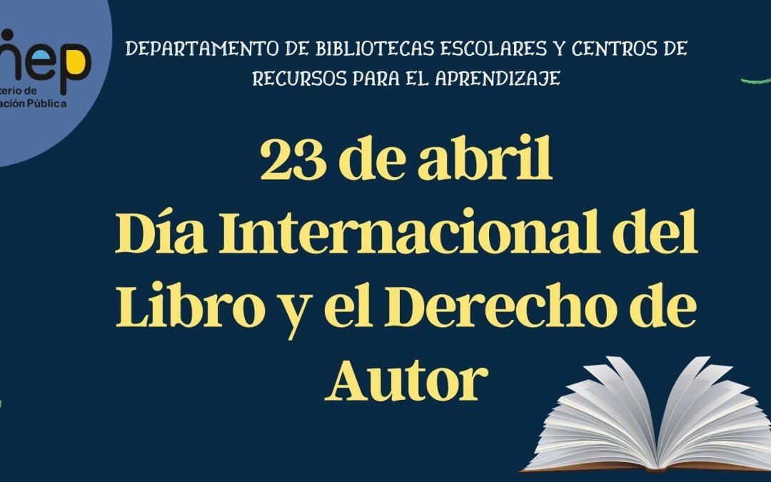23 de abril, Día Internacional del Libro y el Derecho de Autor
