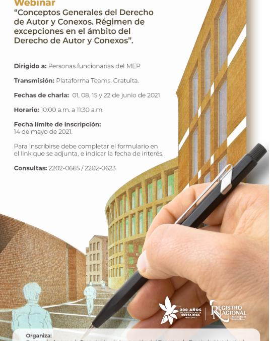 """Invitación e inscripción al Webinario """"Conceptos Generales del Derecho de Autor y Derechos Conexos. Régimen de excepciones en el Ámbito del Derecho de Autor y Conexos."""""""
