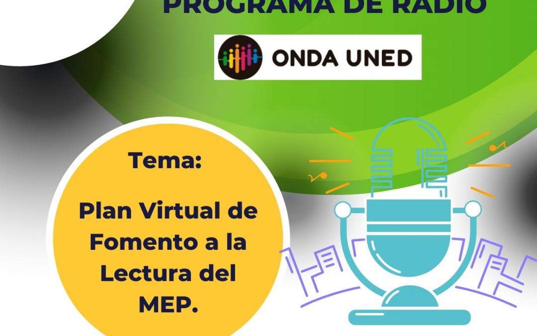 Invitación programa radio Onda Uned:Plan Virtual de Fomento a la Lectura.