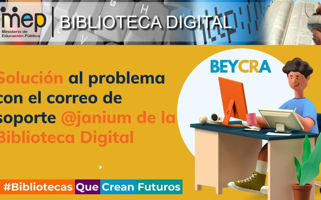 """Guía visual """"Solución al problema con el correo de soporte @janium de la Biblioteca Digital"""""""