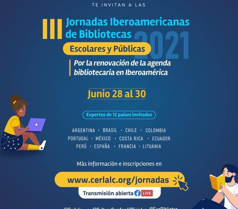 III Jornadas Iberoamericanas de Bibliotecas Escolares y Públicas 2021