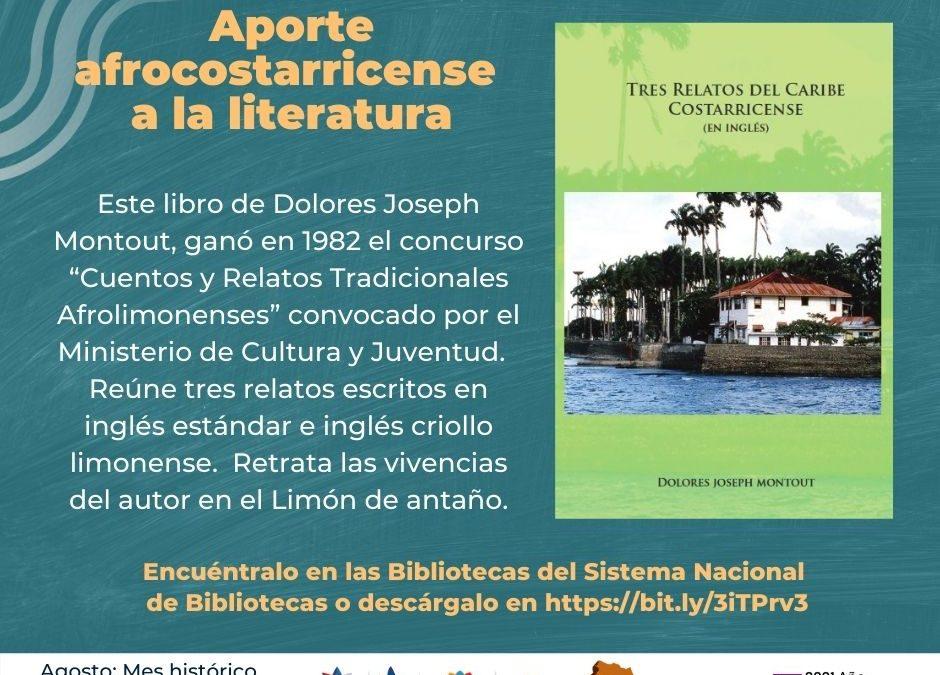 Aporte Afrocostarricense a la Literatura. Libro: Tres Relatos del Caribe Costarricense