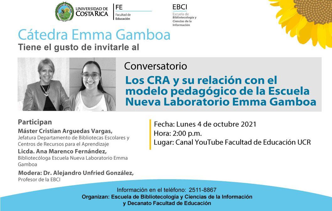 Conversatorio Los CRA y su relación con el modelo pedagógico de la Escuela Nueva Laboratorio Emma Gamboa.
