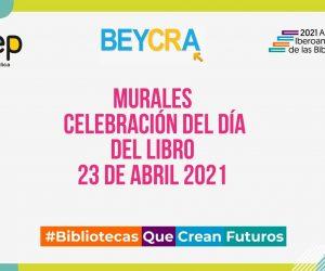 Murales elaborados en celebración del Día del Libro.