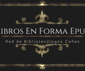 Red de bibliotecólogos escolares de Cañas: tutorial para libros electrónicos en formato ePub