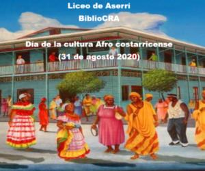 BiblioCRA Liceo de Aserrí: día de la cultura afrocostarricense 31 de agosto 2020
